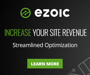 Ad: Ezoic Increase your site revenue with streamlined optimization