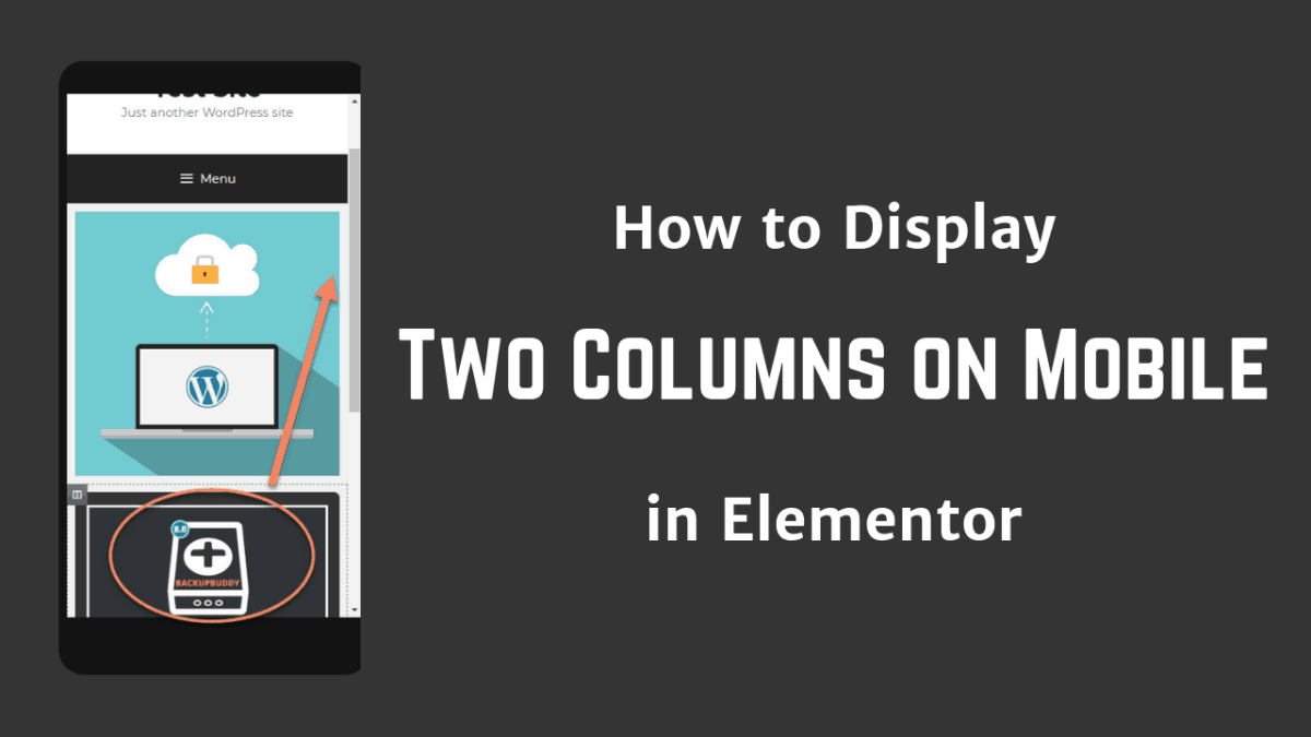 How To Display Two Columns On Mobile In Elementor